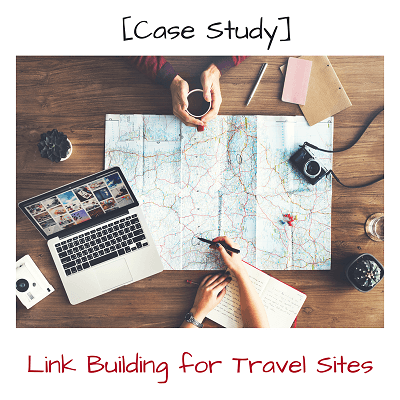 Getting to Page 1 Link Building for a Travel Site (Case Study)