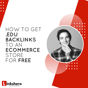 How to Get .EDU Backlinks Point to an Ecommerce Store for FREE (2018)