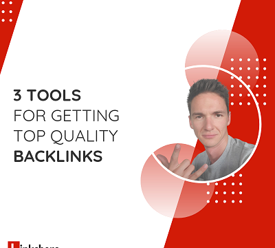 3 Amazing Tools We Use for Building Top Quality Links